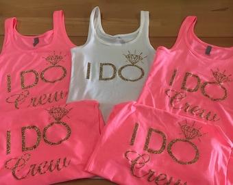 I Do / I Do Crew - Bachelorette Party - Women's Tank