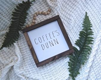 Coffee's Dunn Wooden Framed Sign, Rae Dunn Home Decor, Rae Dunn Mugs, But First Coffee Sign, Coffee Bar Decor, Farmhouse Coffee Bar Sign