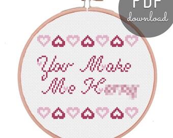 You Make Me Cross Stitch Pattern, Valentine's Day, Anniversary, Birthday, Gift, DIY