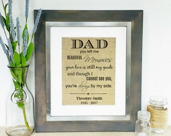 LOSS of FATHER Loss of Dad Daddy In Memory of Father Sympathy Gift Condolence Gifts Memorial Sign Signs Personalized Burlap Print Memorials