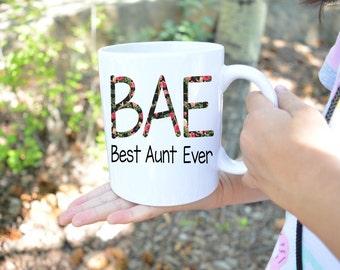 Auntie Mug,Best Aunt Ever,Bae Best Aunt Ever,Gift for Auntie,Aunt Gift,Bae mug Best Aunt Ever,Best Aunt Ever Mug,New Auntie gift,custom mug