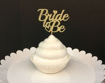 Set of 12, Bride To Be cupcake topper, Engagement Cupcake toppers, bridal shower cupcake topper