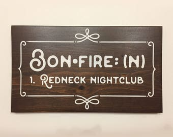 Bonfire sign pit outdoor wooden sign, exterior wall art, outdoor sign, country campfire sign, gifts for friends, gifts for housewarming