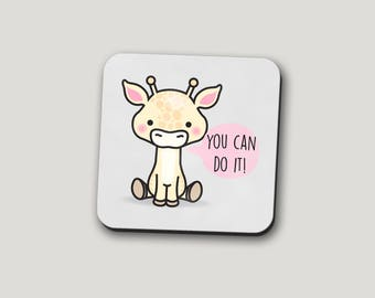 You Can Do It Coaster | Giraffe Coaster | Funny Coasters | Motivational Coaster | Coffee Mug | Mug Of Motivation | Funny Gifts | Funny Mugs