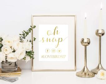 Oh Snap Printable- Hashtag Printable- Oh Snap Print- Wedding Hashtag Sign- Social Media Sign- Wedding Printable- Rustic Barn Wedding