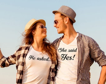 Engagement shirts she said yes shirts couple shirts he asked she said yes shirts couple tees  engagement gift wedding announcement