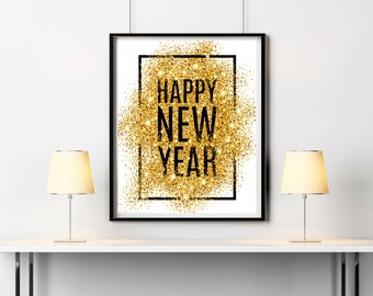 Happy new year print New year 2018 party decor New year printable New year wall decor Gold glitter New year card New year digital print