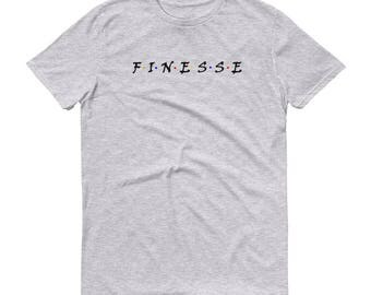 Friends Finesse Inspired Shirt