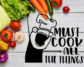 Must Cook ALL The Things Decal / Instant Pot Decal / Pressure Cooker Decal / Slow Cooker Decal
