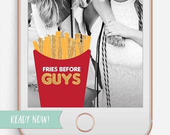 INSTANT DOWNLOAD, Girls Night Filter, Fries Before Guys, Funny Geofilter, Girls Only, Ladies Night, No Guys Allowed
