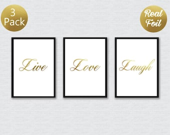 Live Love Laugh Foil Prints x3