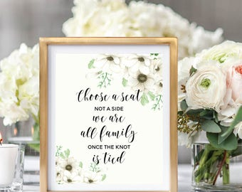 Choose A Seat Not A Side Sign, Wedding Seating Sign, Printable Wedding Sign, Ceremony Sign,  Floral Watercolor, Watercolor Anemone #A001