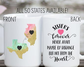 Long Distance Mug, Sister Mug, Home Mug, State Mug, Together Forever Mug, Sisters Mug, Sister Gift, Birthday Gift for Sister, Sister Quote