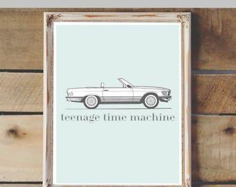 Teenage Time Machine Printable & Graphic