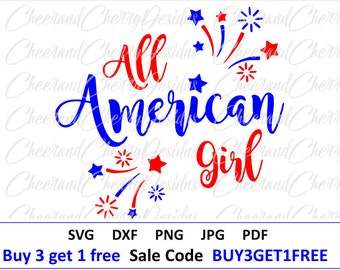 All American girl SVG American SVG 4th of July svg Fourth of july svg Patriotic svg Independence day svg files for cricut America Silhouette