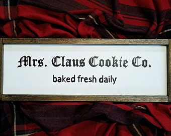 Mrs. Claus Cookie Co. wood sign, christmas decor, christmas sign, holiday decor, farmhouse christmas, rustic christmas, home decor
