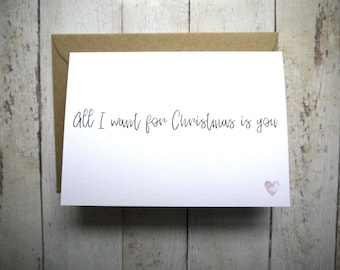 Christmas card for boyfriend girlfriend // All I want for Christmas is you // Fiancé Christmas // Husband Christmas card // Wife Christmas
