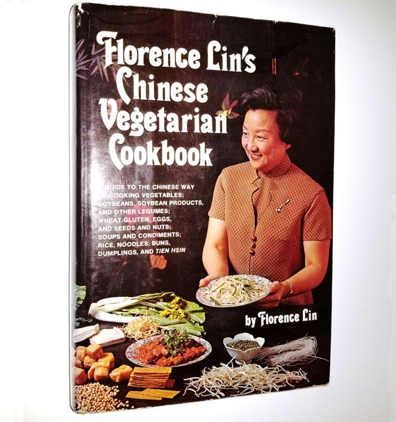 Florence Lin's Chinese Vegetarian Cookbook 1976 1st Edition Hardcover HC w/ Dust Jacket DJ - Cook Book Recipes