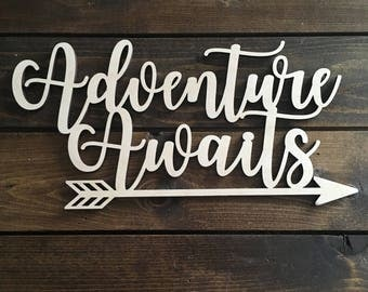 Adventure Awaits, Wood Sign, Wall Decor, Escape, Arrow, Home Decor, Unfinished, Saying, Quote, Laser, Cut Out, Bedroom, Inspiration, Wooden