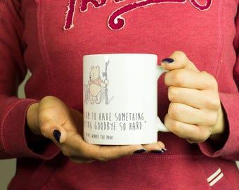 Winnie the Pooh Mug, Coffee Mug Funny Inspirational Love Quote Coffee Cup D600