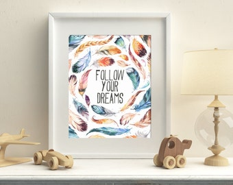 Feathers printable art, tribal printable art, follow your dreams, watercolor feathers art, nursery art, home decor, wall decor Download