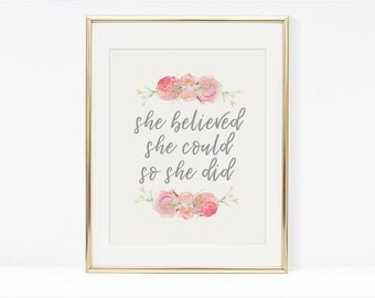 Printable Wall Art, Positive Affirmation Printable Wall Art, She Believed She Could So She Did, Printable Wall Art Print