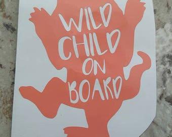 Wild Child On Board Sticker, Wild Thing Sticker, Wild Child Sticker