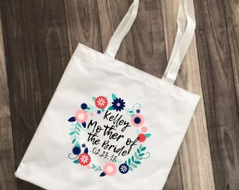 Mother of the Bride, Mother of the Groom, Sister of the Bride, Aunt of the Bride, Grandmother of the Bride, Grandmother of the Groom, Tote