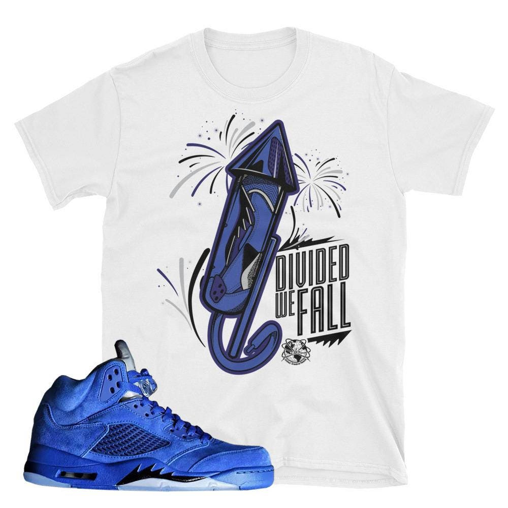 0141980cff4fb3 Match up your Air Jordan 5 Blue Suede ... NEW CUSTOM T SHIRT ...