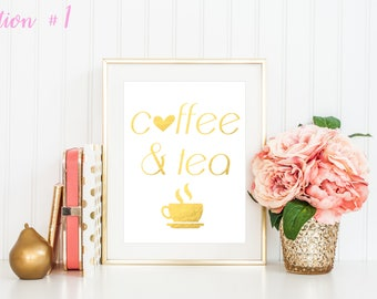 Coffee Sign / Coffee Lovers Sign / Coffee Sign Gold / Gold Foil Print / Coffee Related Gifts / Gifts For Her Signs / Coffee Lovers Gift Art