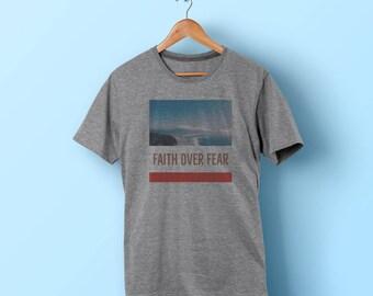 Faith over Fear shirt christian religious shirt faith hope church shirt jesus