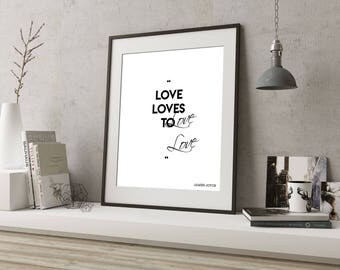 Minimalist Poster, Love Quote Art Print, James Joyce Irish Print, Irish Art Quote, Love Loves to Love, Black and White Art, Love Art Decor