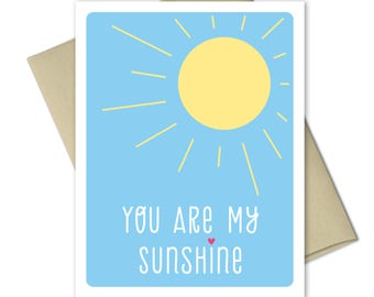 My Sunshine Card - Cards for Kids - Love Cards - Friendship Card - Anniversary card - Valentines Card - You're My Sunshine