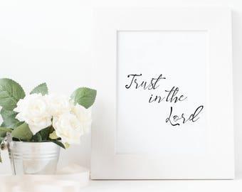 Trust In The Lord Print, Trust In The Lord Printable, Bible Verse Print, Christian Poster