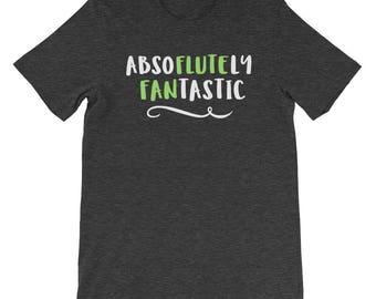 Absoflutely Fantastic Flute Fan Flutist Musical Instrument Player Music Choir Orchestra Band Short-Sleeve Unisex T-Shirt