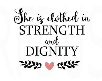 She is Clothed in Strength and Dignity SVG, Easy Cricut Cutting File, Proverbs 31 svg, bible verse svg, bible shirt, Christian SVG, Faith