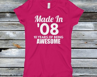 Girls Youth 10th Birthday Shirts - Made in 08 - 10 Years of Being Awesome - 10th birthday gifts for Girls