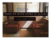 When We Both Spoke In Altars: A Case Study On Love [pdf]