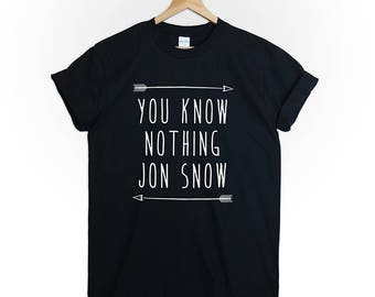you know nothing Jon Snow tshirt shirt tee top game of thrones kit harington ice and fire stark the winter is coming jonerys funny graphic