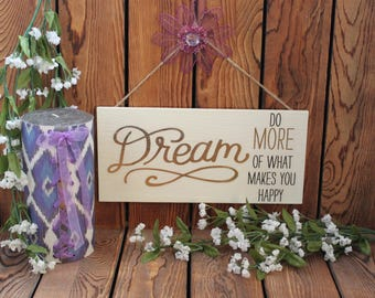 Dream,Inspirational Quote,Wood Sign,Birthday Gift Her,Gift Girl,Framed Quotes,Wood Wall Art,Wood Wall Hanging,Framed Wall Art,Quotes On Wood