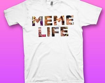 Meme Life T-shirt