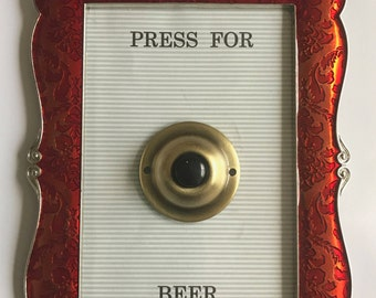 """Custom made """"Press For Champagne"""""""