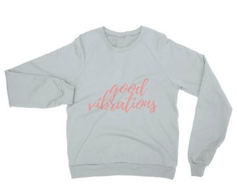 Good Vibrations crewneck sweatshirt