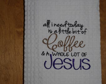 Little Bit of Coffee and a Whole Lot of Jesus
