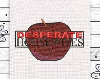 Desperate housewives Machine embroidery design 4 sizes INSTANT DOWNLOAD EE5108