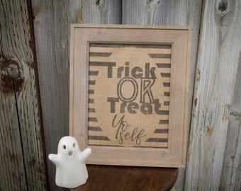 Trick Or Treat Burlap Print / Fall Burlap Sign / Fall Burlap Print / Fall Wall Decor / Halloween Decorations / Fall Decor / Halloween Decor