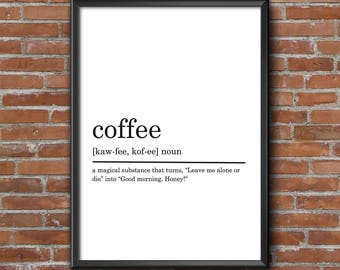 Coffee Definition Print, Funny Definition Print, Coffee Print, Coffee Poster, Funny Coffee Quote, Coffee Lover Gift, DIGITAL DOWNLOAD