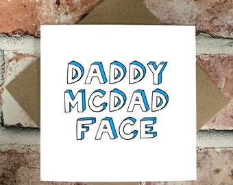 Daddy McDad Face - Birthday Cards - Funny Birthday Cards - Birthday Cards for Dad, Daddy, Father - Birthday Cards For Him