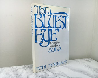 The Bluest Eye by Toni Morrison (First Edition)