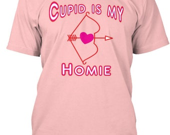 Cupid is my Homie Tee